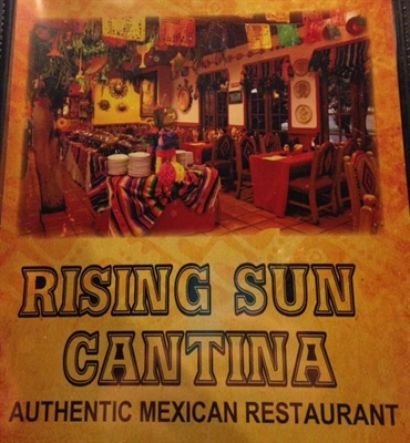 Rising Sun Cantina, Authentic Mexican Restaurant now open in Rising Sun
