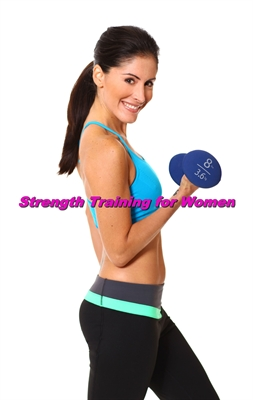 Basic Strength Training for Women and New Recipes